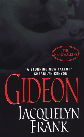 Gideon: The Nightwalkers ebook by Jacquelyn Frank