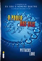 O poder dos seis ebook by Pittacus Lore