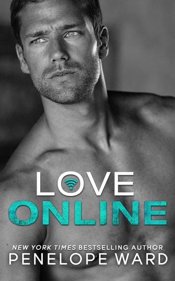 Love Online ebook by Penelope Ward