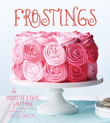 Frostings ebook by Courtney Dial Whitmore