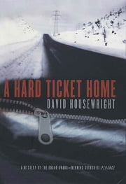 A Hard Ticket Home ebook by David Housewright