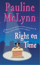 Right on Time (Leo Street, Book 3) - An irresistible novel of warmth and wit ebook by Pauline Mclynn