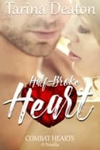 Half-Broke Heart ebook by Tarina Deaton