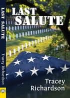 Last Salute ebook by Tracey Richardson