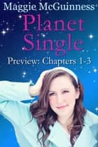 Planet Single: Part 1 ebook by Maggie McGuinness