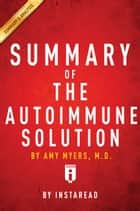 Summary of The Autoimmune Solution ebook by Instaread
