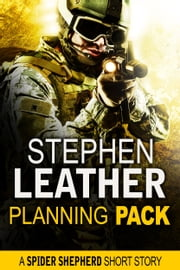 Planning Pack (A Spider Shepherd Short Story) ebook by Stephen Leather
