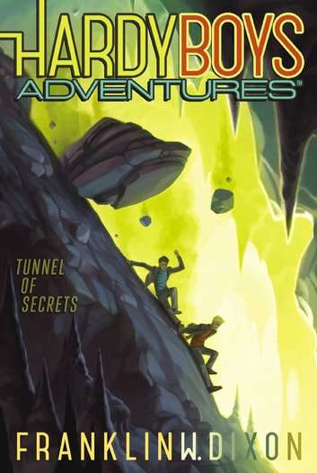 Tunnel of Secrets ebook by Franklin W. Dixon