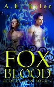 Fox Blood - Redemption, #7 ebook by A.L. Tyler