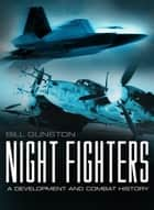Night Fighters - Hunters of the Reich ebook by David P. Williams