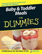 Baby and Toddler Meals For Dummies ebook by Dawn Simmons,Curt Simmons,Sallie Warren