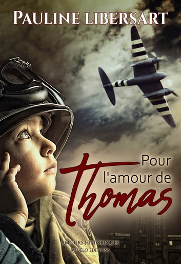 Pour l'amour de Thomas eBook by Pauline Libersart