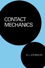 Contact Mechanics ebook by K. L. Johnson