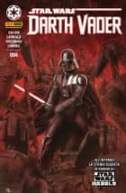 Darth Vader 4 ebook by Kieron Gillen, Salvador Larroca, Pepe Larraz,...