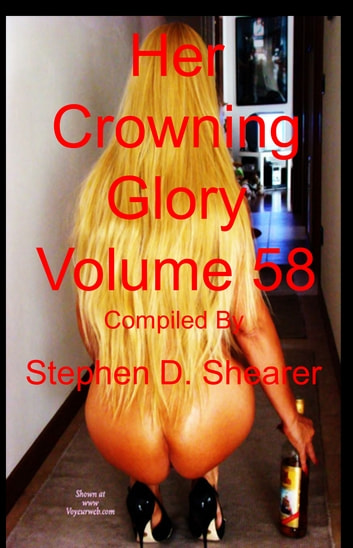 Her Crowning Glory Volume 058 ebook by Stephen Shearer
