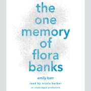 The One Memory of Flora Banks audiobook by Emily Barr