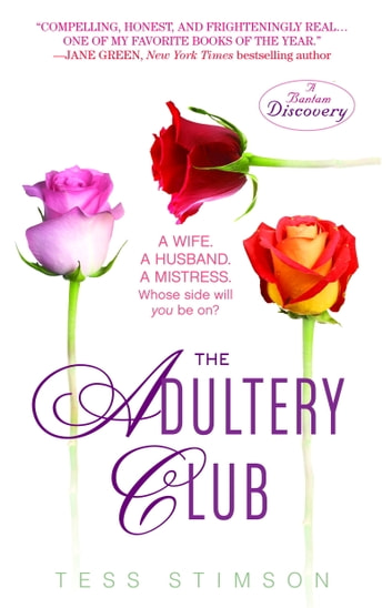 The Adultery Club - A Novel ebook by Tess Stimson