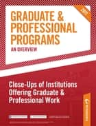 Peterson's Graduate & Professional Programs: An Overview--Close-Ups of Institutions Offering Graduate & Professional Work ebook by Peterson's