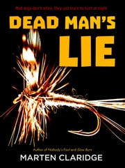 Dead Man's Lie ebook by Marten Claridge