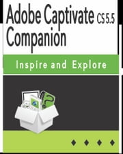Adobe Captivate CS 5.5 Companion ebook by Cathy Wilson
