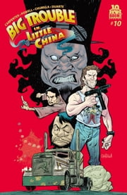 Big Trouble in Little China #10 ebook by Eric Powell,Brian Churilla
