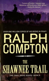 The Shawnee Trail ebook by Ralph Compton