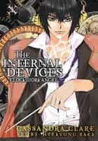 Clockwork Angel: The Mortal Instruments Prequel - Volume 1 of The Infernal Devices Manga ebook by Cassandra Clare, HyeKyung Baek