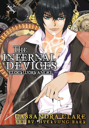 Clockwork Angel: The Mortal Instruments Prequel - Volume 1 of The Infernal Devices Manga ebook by Cassandra Clare