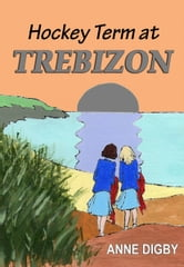 HOCKEY TERM AT TREBIZON ebook by Anne Digby