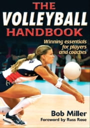 The Volleyball Handbook ebook by Kobo.Web.Store.Products.Fields.ContributorFieldViewModel