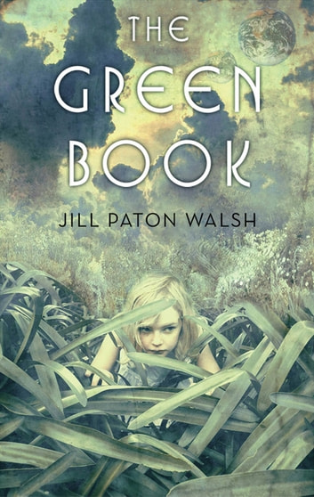 The Green Book eBook by Jill Paton Walsh