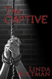 The Captive ebook by Linda Boltman