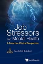 Job Stressors and Mental Health ebook by Karen Belkić,Čedo Savić