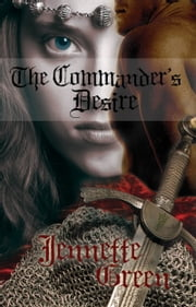 The Commander's Desire ebook by Jennette Green