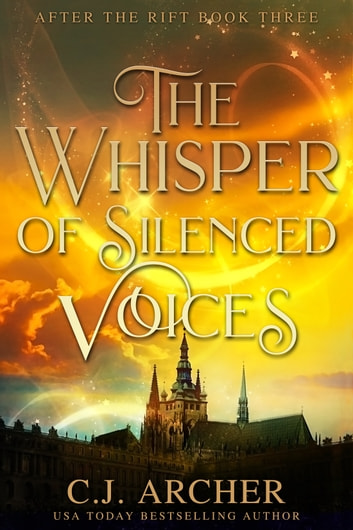 The Whisper of Silenced Voices eBook by C.J. Archer
