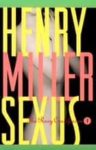 Sexus ebook by Henry Miller