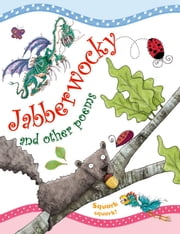 Jabberwocky ebook by Miles Kelly