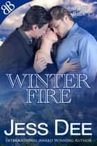 Winter Fire ebook by Jess Dee