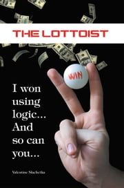 The Lottoist ebook by Valentine P. Slachetka