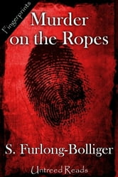 Murder on the Ropes ebook by S. Furlong-Bolliger