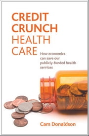 Credit crunch health care ebook by Cam Donaldson