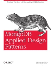 MongoDB Applied Design Patterns ebook by Rick Copeland