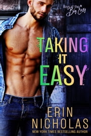 Taking It Easy ebook by Erin Nicholas