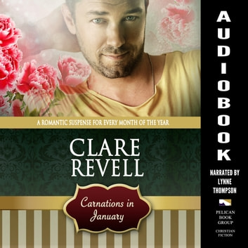 Carnations in January - Flowers Can Be Fatal audiobook by Clare Revell