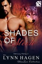 Shades of Steele ebook by