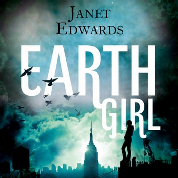 Earth Girl audiobook by Janet Edwards