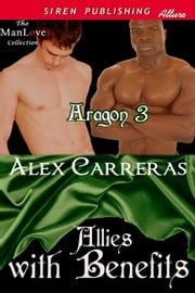 Allies with Benefits ebook by Alex Carreras