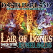 The Lair of Bones audiobook by David Farland