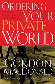 Ordering Your Private World ebook by Gordon MacDonald