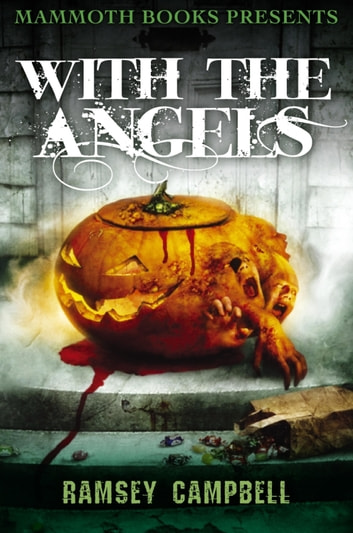 Mammoth Books presents With the Angels ebook by Ramsey Campbell